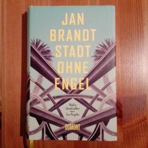 Jan Brandt Stadt ohne Engel