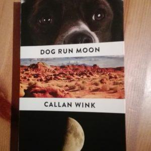 Callan Wink Run Dog Moon Der letzte beste Ort