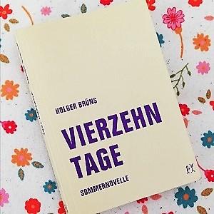 Vierzehn Tage Holger Brüns