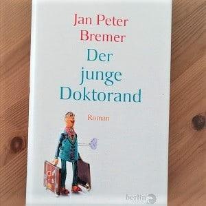 Der junge Doktorand von Jan Peter Bremer