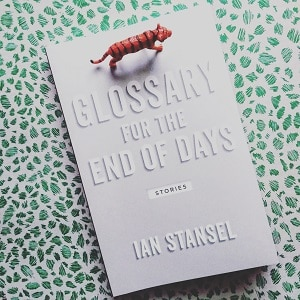 Glossary for the End of Days Ian Stansel