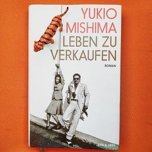 Leben zu verkaufen Yukio Mishima