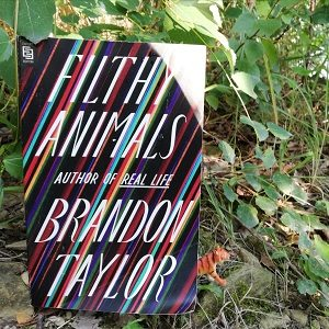 Filthy Animals von Brandon Taylor